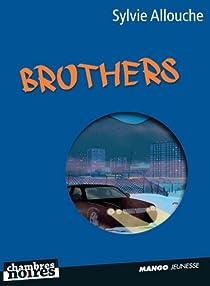 Brothers par Allouche