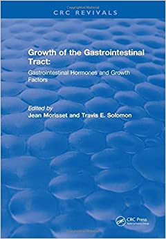 Jean A. Morisset - Growth Of The Gastrointestinal Tract (1990)
