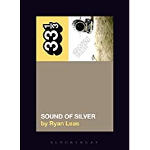 LCD Soundsystemx2019;s Sound Of Silver