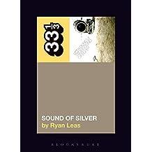 LCD Soundsystem's Sound Of Silver