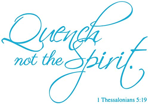 (Omega 1 Thessalonians 5:9 - Quench not The Spirit Vinyl Decal Sticker Quote - Large - Ice Blue)