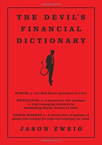 Devil's Financial Dictionary by Jason Zweig (2015-10-29)