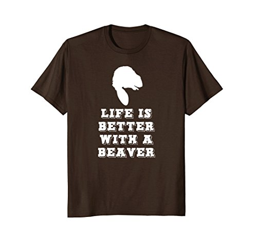 Mens Life Is Better With A Beaver T-shirt 2XL Brown (Beaver Mens Brown)