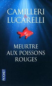 Meurtre aux poissons rouges par Camilleri