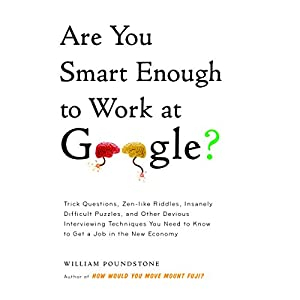 Are You Smart Enough to Work at Google? Audiobook