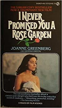 cover of I Never Promised You a Rose Garden