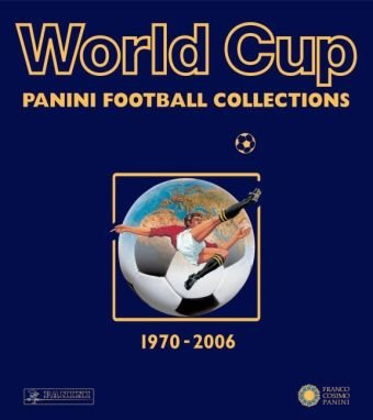 Panini World Cup Football Collections 1970-2006