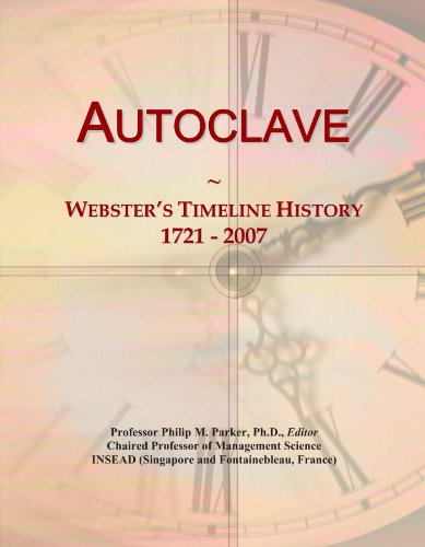 Autoclave: Webster's Timeline History, 1721 - 2007
