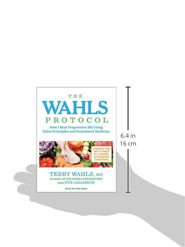 The Wahls Protocol: How I Beat Progressive MS Using Paleo Principles