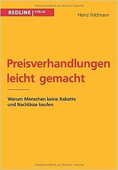 Book Preisverhandlungen leicht gemacht: Warum Menschen Keine Rabatte Und Nachlässe Kaufen