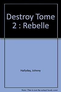 """Afficher """"Destroy. n° 2 Destroy"""""""