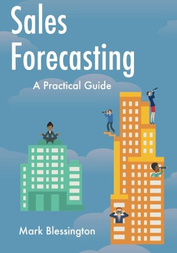 Read Online Sales Forecasting: A Practical Guide PDF