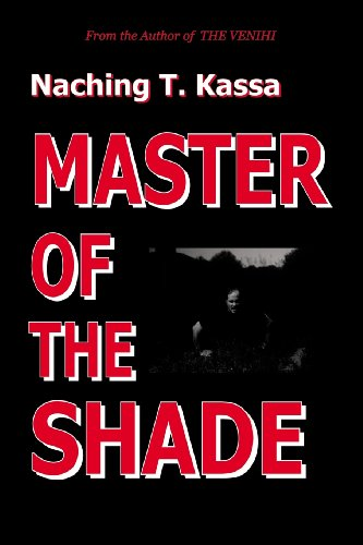Book: Master of the Shade by Naching T. Kassa