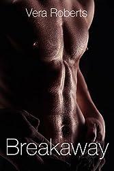 Breakaway: New Adult Romance (Breakaway Series Book 1)