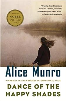 Dance of the Happy Shades: And Other Stories by Munro, Alice (1998)