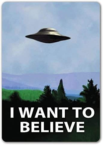 I want to believe sign.