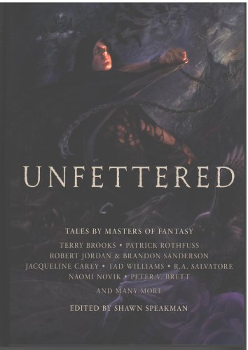 Unfettered - Book  of the Wheel of Time
