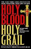 [ Holy Blood, Holy Grail[ HOLY BLOOD, HOLY GRAIL ] By Baigent, Michael ( Author )Jan-06-2004 Paperback