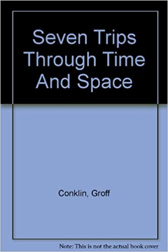 Book SEVEN TRIPS THROUGH TIME AND SPACE