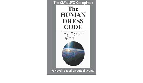 The Human Dress Code: The CIAs UFO Conspiracy