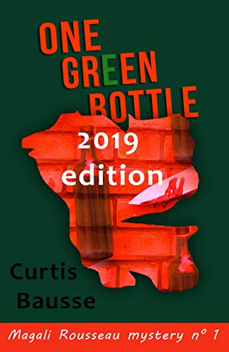 One Green Bottle (Magali Rousseau mystery series Book 1)