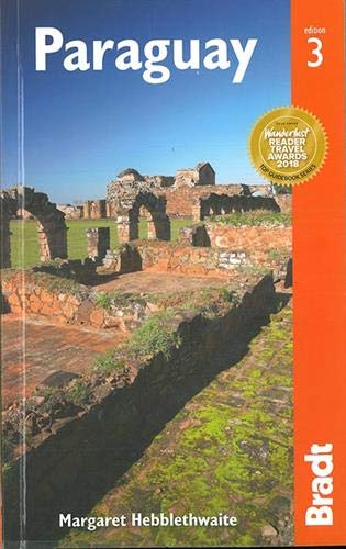 Paraguay (Bradt Travel Guide)...