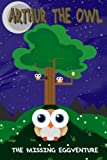 img - for Arthur the Owl: The Missing Eggventure book / textbook / text book