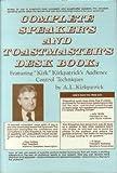 Complete Speakers and Toastmasters Deskbook, A. L. Kirkpatrick, 0131645412