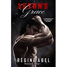 Anton's Grace (Braxiens t. 1) (French Edition)