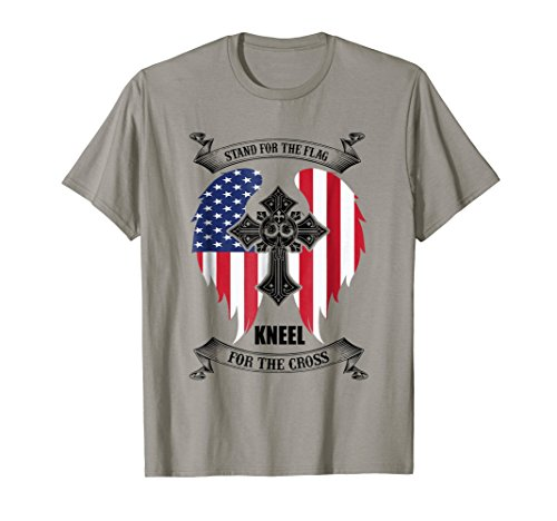 Stand for the Flag Kneel for the Cross Proud Nation T Shirtr