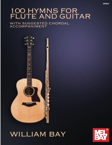 100 Hymns for Flute and Guitar: With Suggested Chordal Accompaniment