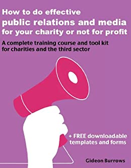 how to do effective public relations and media for your charity or not for profit