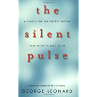 The Silent Pulse: A Search for the Perfect Rhythm that Exists in Each of Us
