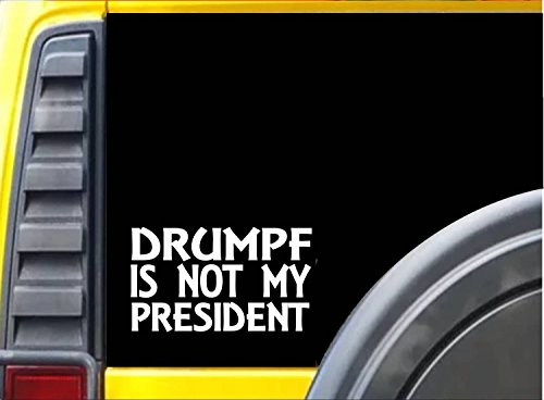 Drumpf-is-Not-My-President-K279-Trump-6-inch-sticker-Hillary-decal