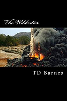 The Wildcatter (English Edition) por [Barnes, TD]
