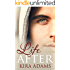 Life After: An Infinite Love Novella (The Infinite Love Series)