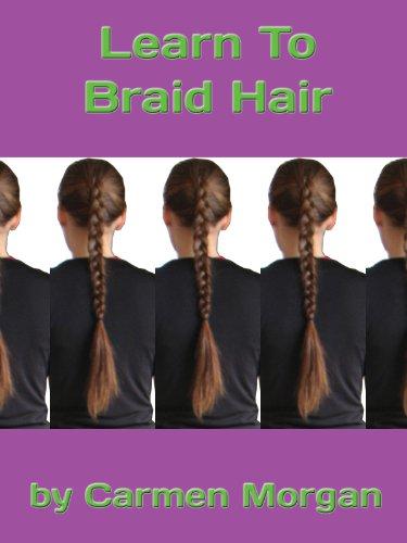 (Learn To Braid Hair)
