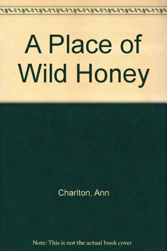 A Place of Wild Honey
