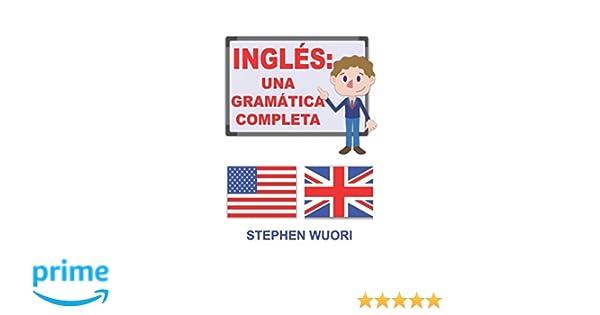 Inglés: Una Gramática Completa (Spanish Edition): Stephen ...
