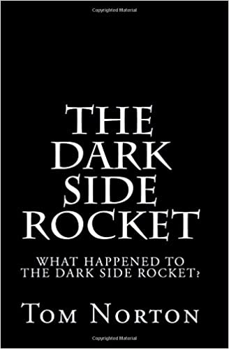 The Dark Side Rocket