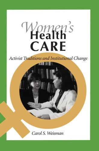 Women's Health Care: Activist Traditions and Institutional Change