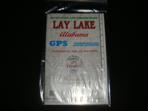 Alabama Paper Chart (Lay Lake Enlarged Version Geographic Gps Charts and Above Water and Underwater Topography Map)