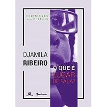 O que é lugar de fala? (Feminismos plurais) (Portuguese Edition)