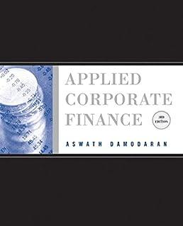 applied corporate finance a user s manual amazon co uk aswath rh amazon co uk