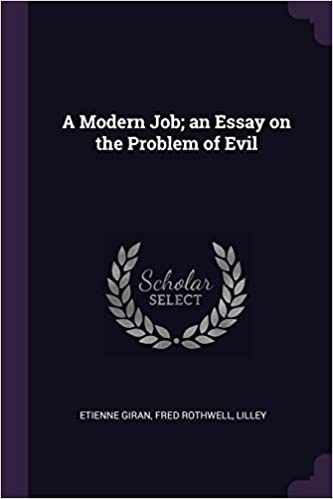 Essay About Learning English Language A Modern Job An Essay On The Problem Of Evil Etienne Giran Fred  Rothwell Lilley  Amazoncom Books Essay On Science also Good English Essays Examples A Modern Job An Essay On The Problem Of Evil Etienne Giran Fred  Writing A Proposal Essay