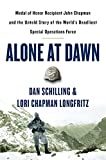 Image of Alone at Dawn: Medal of Honor Recipient John Chapman and the Untold Story of the World's Deadliest Special Operations Force