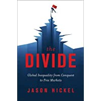 The Divide – Global Inequality from Conquest to Free Markets