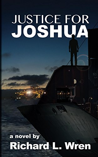 Book: Justice for Joshua by Richard L. Wren