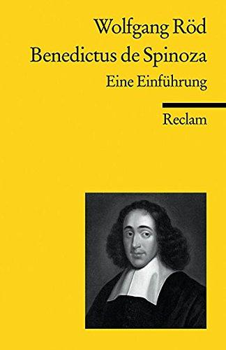 Benedictus de Spinoza: Eine Einführun