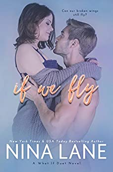 If We Fly (What If Book 3) by [Lane, Nina]